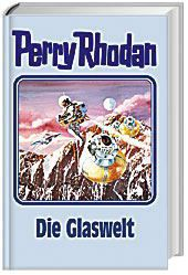 Perry Rhodan Band 98: Die Glaswelt