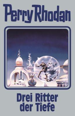 Perry Rhodan - Drei Ritter der Tiefe - Perry Rhodan pdf epub