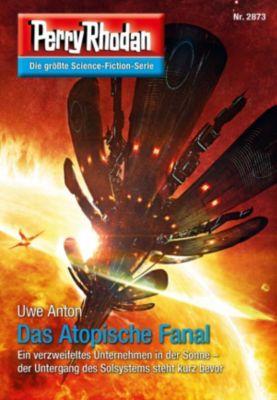 Perry Rhodan-Erstauflage: Perry Rhodan 2873: Das Atopische Fanal (Heftroman), Uwe Anton