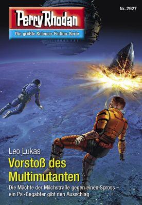 Perry Rhodan-Erstauflage: Perry Rhodan 2927: Vorstoß des Multimutanten (Heftroman), Leo Lukas