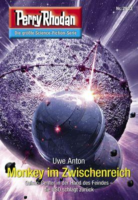 Perry Rhodan-Erstauflage: Perry Rhodan 2933: Monkey im Zwischenreich (Heftroman), Uwe Anton