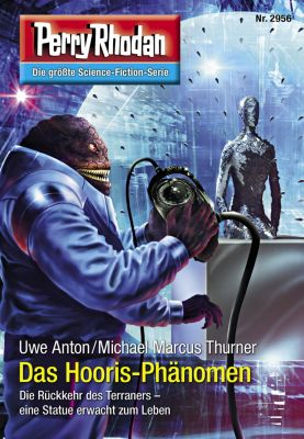 Perry Rhodan-Erstauflage: Perry Rhodan 2956: Das Hooris-Phänomen (Heftroman), Uwe Anton, Michael Marcus Thurner