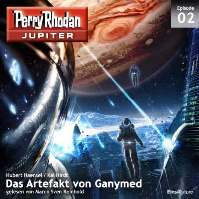 Perry Rhodan - Jupiter: Jupiter 2: Das Artefakt von Ganymed, Hubert Haensel, Kai Hirdt