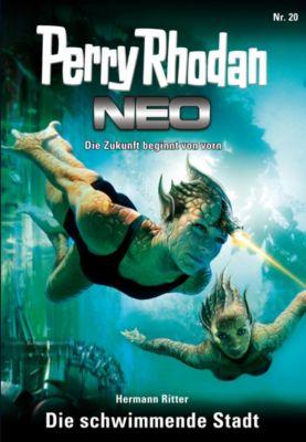 Perry Rhodan - Neo Band 20: Die schwimmende Stadt, Hermann Ritter