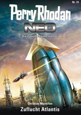 Perry Rhodan - Neo Band 23: Zuflucht Atlantis, Christian Montillon