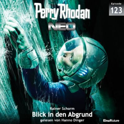 Perry Rhodan Neo: Perry Rhodan Neo 123: Blick in den Abgrund, Rainer Schorm