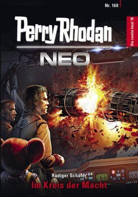 Perry Rhodan Neo: Perry Rhodan Neo 160: Im Kreis der Macht, Rüdiger Schäfer