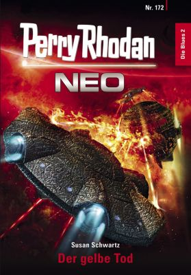 Perry Rhodan Neo: Perry Rhodan Neo 172: Der gelbe Tod, Susan Schwartz