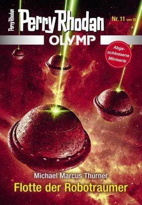 Perry Rhodan - Olymp: Olymp 11: Flotte der Robotraumer, Michael Marcus Thurner