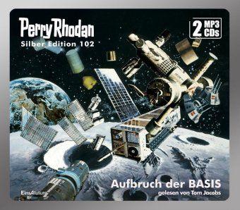 Perry Rhodan Silber Edition - Aufbruch der BASIS, MP3-CD, William Voltz, Kurt Mahr, Hans Kneifel, H. G. Francis