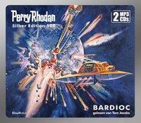 Perry Rhodan Silber Edition - BARDIOC, 2 MP3-CDs, William Voltz, Kurt Mahr, H. G. Ewers