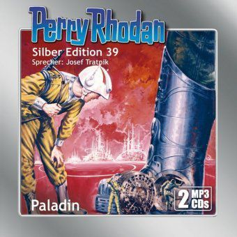 Perry Rhodan Silber Edition - Paladin, 2 MP3-CDs, Clark Darlton, William Voltz