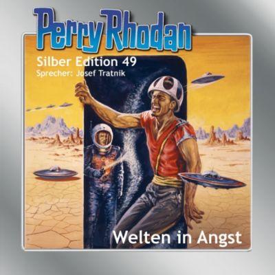 Perry Rhodan Silber Edition: Perry Rhodan Silber Edition 49: Welten in Angst, Clark Darlton, William Voltz, Hans Kneifel, H. G. Ewers