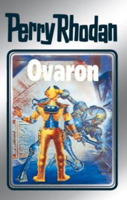 Perry Rhodan - Silberband Band 48: Ovaron (Silberband), Clark Darlton, William Voltz, Hans Kneifel, H. G. Ewers