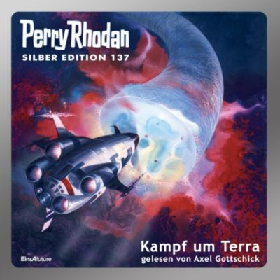 Perry Rhodan-Silberband: Perry Rhodan Silber Edition 137: Kampf um Terra, Perry Rhodan