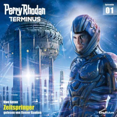 Perry Rhodan - Terminus: Terminus 1: Zeitspringer, Uwe Anton