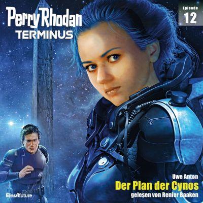 Perry Rhodan - Terminus: Terminus 12: Der Plan der Cynos, Uwe Anton