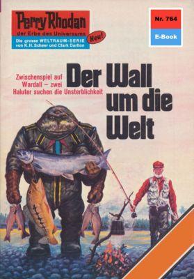 Perry Rhodan-Zyklus Aphilie Band 764: Der Wall um die Welt (Heftroman), Clark Darlton