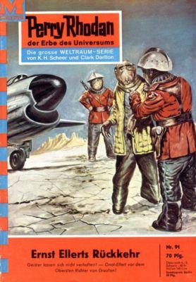 Perry Rhodan-Zyklus Atlan und Arkon Band 91: Ernst Ellerts Rückkehr (Heftroman), Clark Darlton