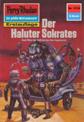 Perry Rhodan-Zyklus Chronofossilien - Vironauten Band 1218: Der Haluter Sokrates (Heftroman), H.g. Francis