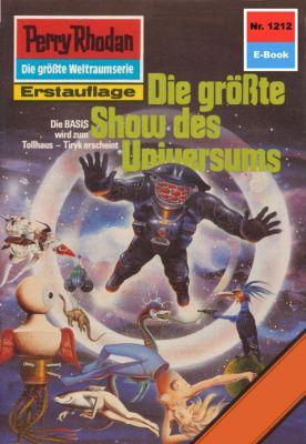 Perry Rhodan-Zyklus Chronofossilien - Vironauten Band 1212: Die grösste Show des Universums (Heftroman), H.g. Francis
