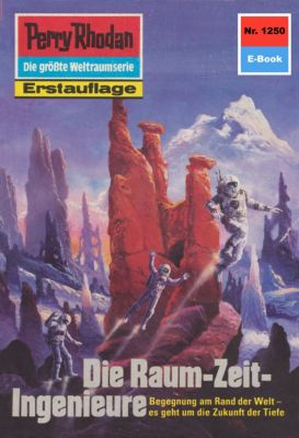 Perry Rhodan-Zyklus Chronofossilien - Vironauten Band 1250: Die Raum-Zeit-Ingenieure (Heftroman), Thomas Ziegler