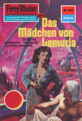 Perry Rhodan-Zyklus Das Konzil Band 683: Das Mädchen von Lemuria (Heftroman), H.G. Ewers