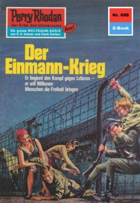 Perry Rhodan-Zyklus Das Konzil Band 688: Der Einmann-Krieg (Heftroman), H.g. Francis