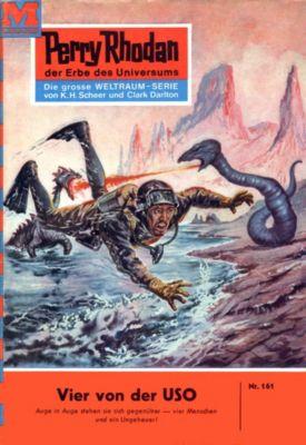 Perry Rhodan-Zyklus Das Zweite Imperium Band 161: Vier von der USO (Heftroman), William Voltz