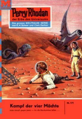 Perry Rhodan-Zyklus Das Zweite Imperium Band 171: Kampf der vier Mächte (Heftroman), Clark Darlton