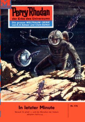 Perry Rhodan-Zyklus Das Zweite Imperium Band 176: In letzter Minute (Heftroman), Kurt Brand
