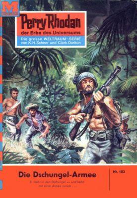 Perry Rhodan-Zyklus Das Zweite Imperium Band 183: Die Dschungel-Armee (Heftroman), William Voltz