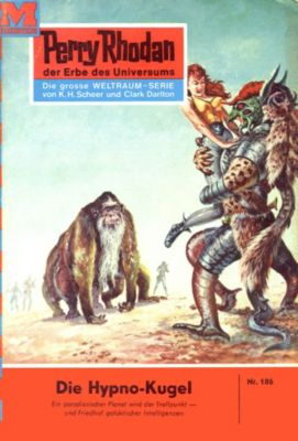 Perry Rhodan-Zyklus Das Zweite Imperium Band 186: Die Hypno-Kugel (Heftroman), Kurt Brand