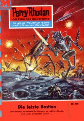Perry Rhodan-Zyklus Das Zweite Imperium Band 198: Die letzte Bastion (Heftroman), H.G. Ewers