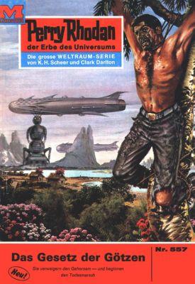 Perry Rhodan-Zyklus Der Schwarm Band 557: Das Gesetz der Götzen (Heftroman), H.g. Francis