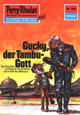 Perry Rhodan-Zyklus Der Schwarm Band 560: Gucky, der Tambu-Gott (Heftroman), Clark Darlton