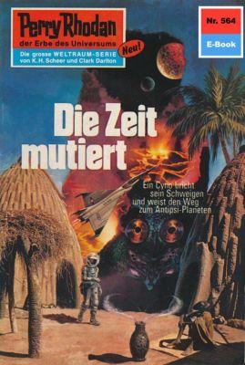 Perry Rhodan-Zyklus Der Schwarm Band 564: Die Zeit mutiert (Heftroman), Ernst Vlcek
