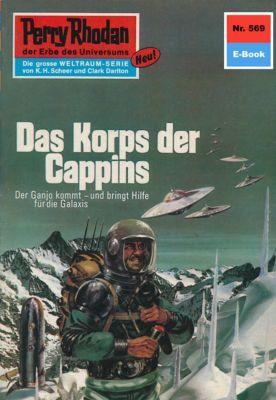 Perry Rhodan-Zyklus Der Schwarm Band 569: Das Korps der Cappins (Heftroman), H.G. Ewers