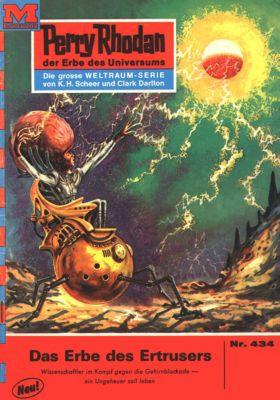 Perry Rhodan-Zyklus Die Cappins Band 434: Das Erbe des Ertrusers (Heftroman), H.G. Ewers
