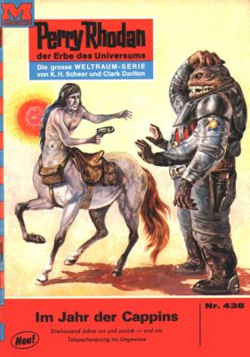 Perry Rhodan-Zyklus Die Cappins Band 438: Im Jahr der Cappins (Heftroman), William Voltz