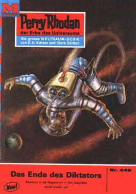 Perry Rhodan-Zyklus Die Cappins Band 449: Das Ende des Diktators (Heftroman), Clark Darlton