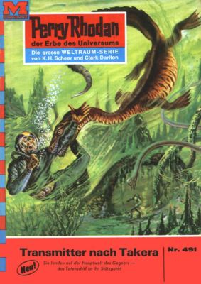 Perry Rhodan-Zyklus Die Cappins Band 491: Transmitter nach Takera (Heftroman), H.G. Ewers