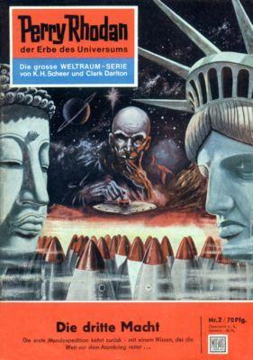 Perry Rhodan-Zyklus Die Dritte Macht Band 2: Die dritte Macht (Heftroman), Clark Darlton