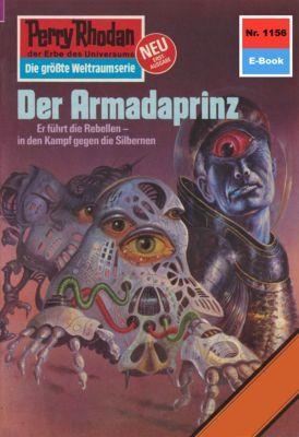 Perry Rhodan-Zyklus Die endlose Armada Band 1156: Der Armadaprinz (Heftroman), H.g. Francis