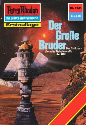 Perry Rhodan-Zyklus Die Gänger des Netzes Band 1324: Der Grosse Bruder (Heftroman), Kurt Mahr