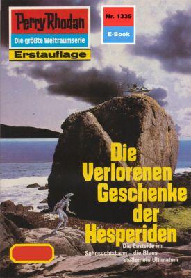 Perry Rhodan-Zyklus Die Gänger des Netzes Band 1335: Die Verlorenen Geschenke der Hesperiden (Heftroman), Arndt Ellmer