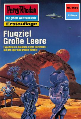 Perry Rhodan-Zyklus Die Große Leere Band 1650: Flugziel Große Leere (Heftroman), Horst Hoffmann
