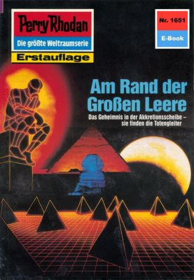 Perry Rhodan-Zyklus Die Grosse Leere Band 1651: Am Rand der Grossen Leere (Heftroman), H.g. Francis