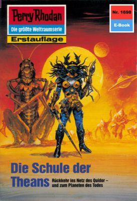 Perry Rhodan-Zyklus Die Große Leere Band 1698: Die Schule der Theans (Heftroman), Susan Schwartz