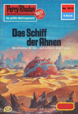 Perry Rhodan-Zyklus Die kosmische Hanse Band 1015: Das Schiff der Ahnen (Heftroman), Marianne Sydow